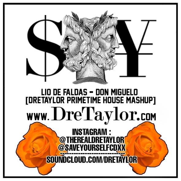 Lio-De-Faldas-(DreTaylor-Primtime-Mashup)---Don-Miguelo-(COVER-ART)